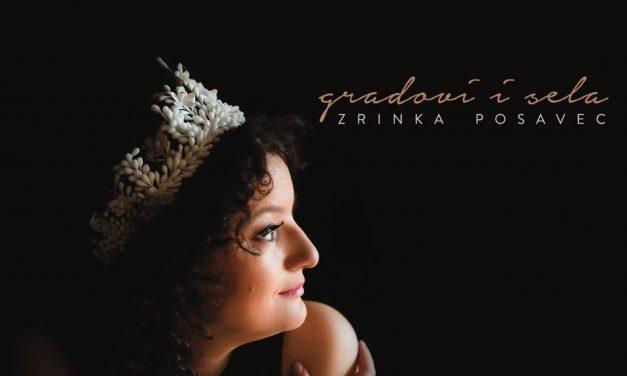 Zrinka Posavec – Gradovi i sela – Mast produkcija (2018)