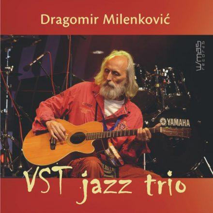 Dragomir Milenković – VST Jazz Trio (2019)
