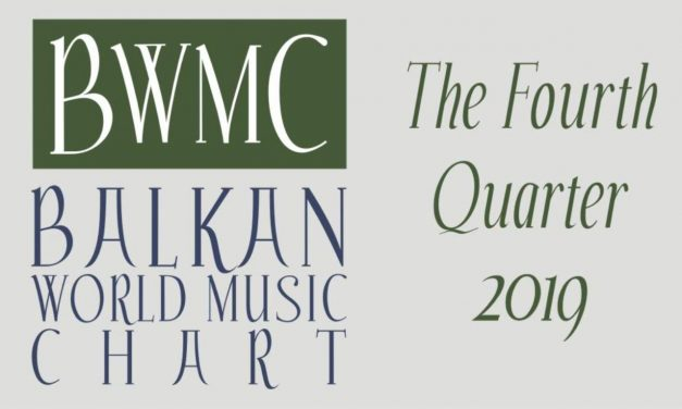Balkan World Music Chart – The Fourth Quarter 2019