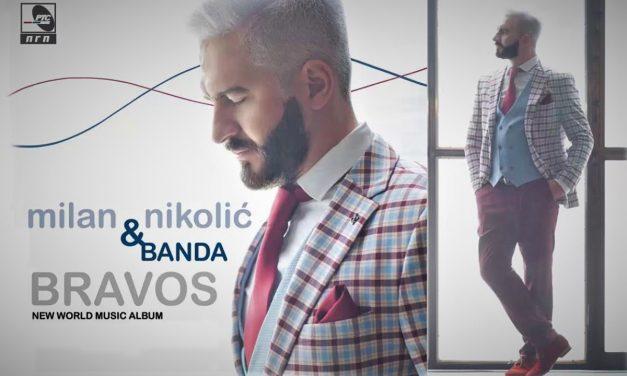 Milan Nikolić & Banda – Bravos – PGP RTS (2018)
