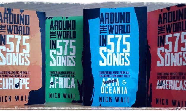Nick Wall – Around the World in 575 Songs – Politically Correct Press (2018)