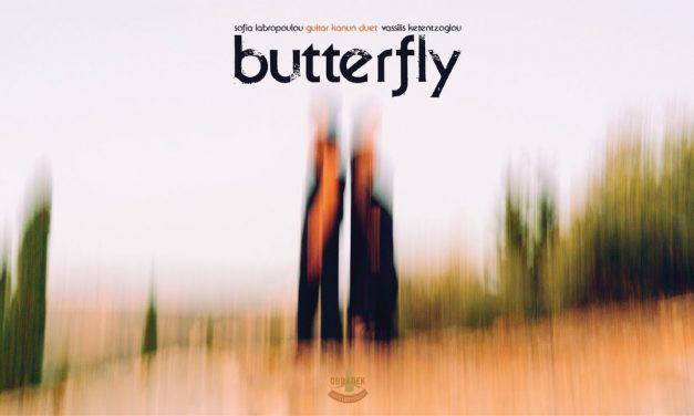 Sofia Labropoulou / Vassilis Ketentzoglou – Butterfly – Odradek Records (2019)