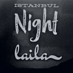 Istanbul Night – Laila – BanatArteMuzika production (2019)