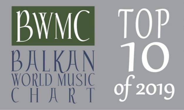 Balkan World Music Chart – The Annual Chart 2019