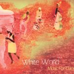 "Boris Kovač New Ritual Quartet – ""White Worldˮ"
