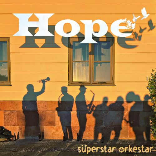 süperstar orkestar hope