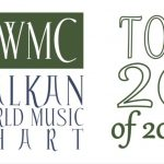 Balkan World Music Chart – Top 20 of 2020